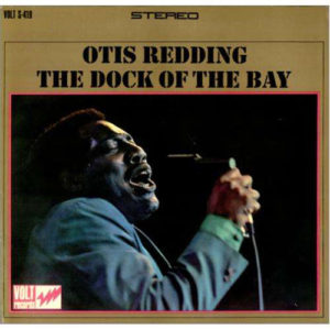 . The Dock of the Bay - Otis Redding